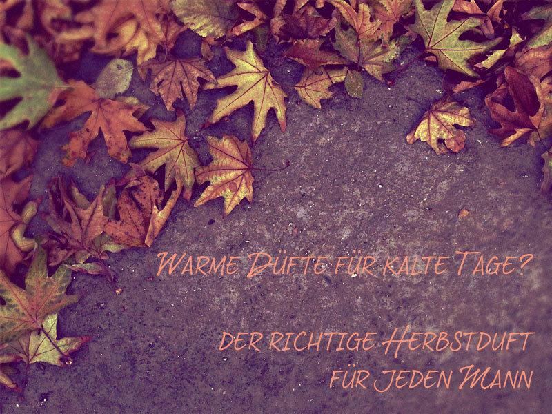 Herrenparfum Herbst 2015